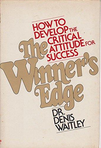 The winner's edge: The critical attitude of success