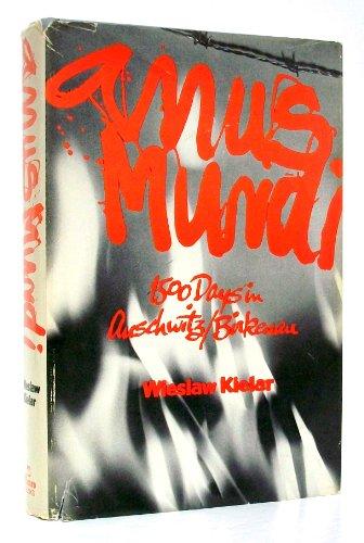 Anus Mundi: 1500 Days in Auschwitz/Birkenau: Kielar,Wieslaw