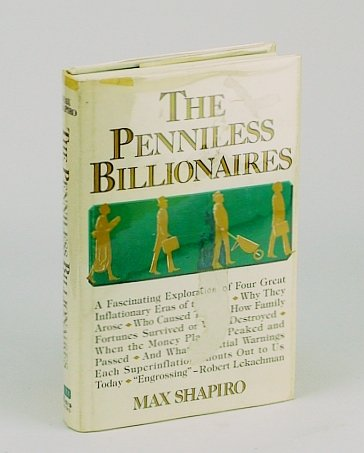 The Penniless Billionaires: Max Shapiro