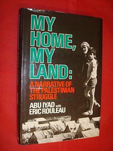 9780812909364: My Home My Land: A Narrative of the Palestinian Struggle