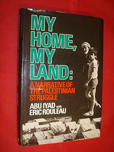9780812909364: My home, my land: A narrative of the Palestinian struggle