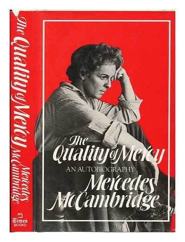 The Quality of Mercy: An Autobiography: McCambridge, Mercedes
