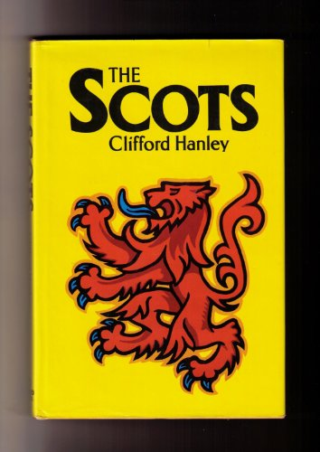 The Scots (0812909461) by Clifford Hanley