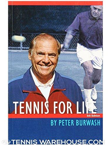 Peter Burwash's Tennis for Life: Peter Burwash