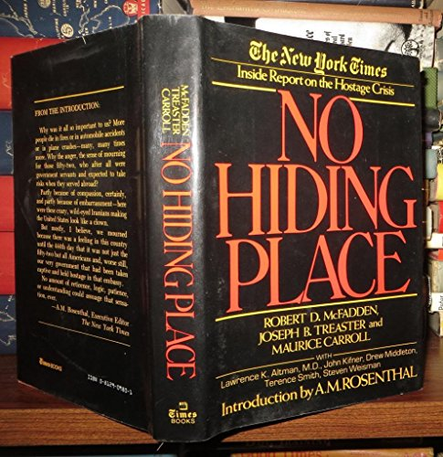 9780812909807: No hiding place: The New York Times inside report on the hostage crisis
