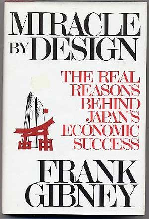 9780812910247: Miracle by Design: The Real Reasons Behind Japan's Economic Success