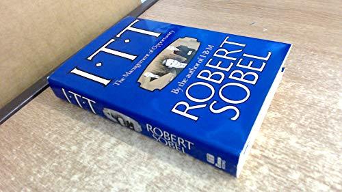 I T T: The Management of Opportunity: Sobel, Robert