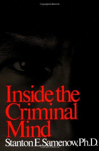Inside the criminal mind: Samenow, Stanton E.