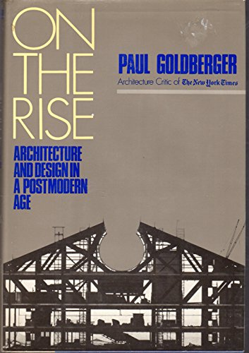 9780812910889: On the Rise Architecture and Design in a Postmodern Age