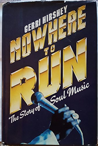 9780812911114: Nowhere to Run: The Story of Soul Music