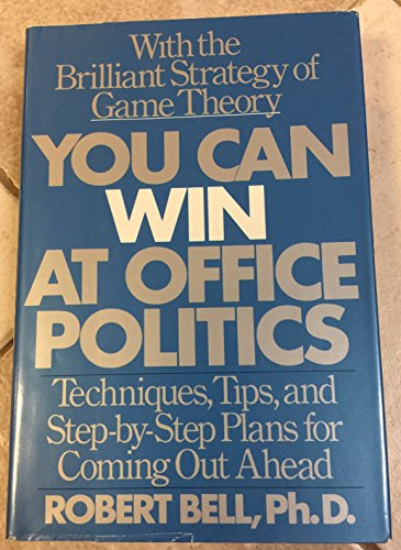 9780812911183: You can win at office politics: Techniques, tips, and step-by-step plans for coming out ahead