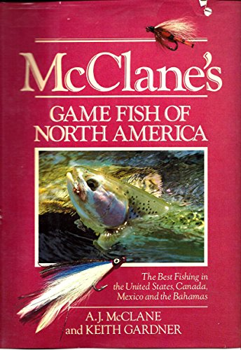 McClane's Game Fish of North America (9780812911343) by A. J. McClane; Keith Gardner