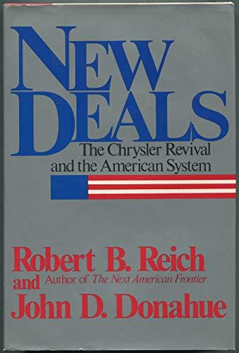 New Deals: Reich, Robert B.