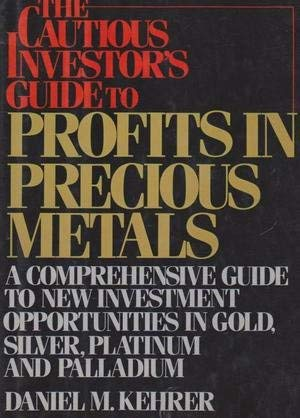 9780812912333: The Cautious Investor's Guide to Profits in Precious Metals