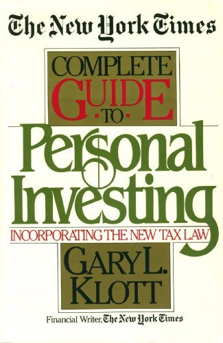 The New York Times Complete Guide to Personal Investing