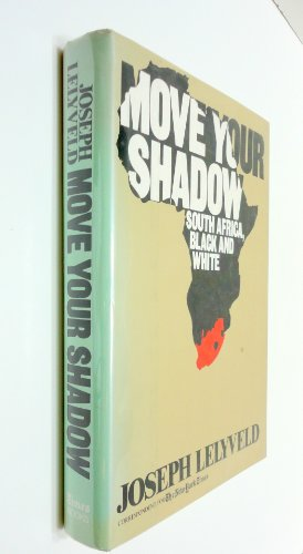 9780812912371: Move Your Shadow: South Africa Black and White
