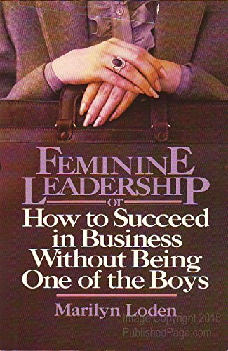 9780812912401: Feminine Leadership