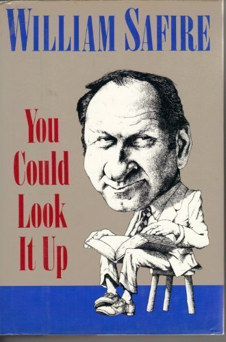 You Could Look It Up: William Safire