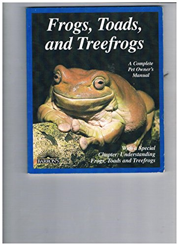 9780812915662: Frogs, Toads and Treefrogs
