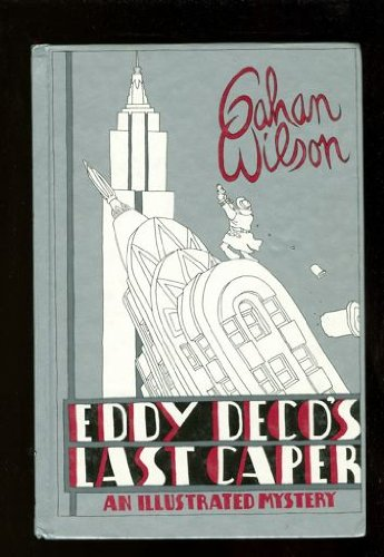EDDY DECO'S LAST CAPER: An Illustrated Mystery