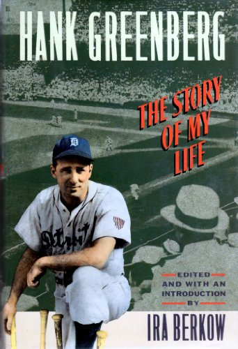 STORY OF MY LIFE, THE.: Greenberg, Hank