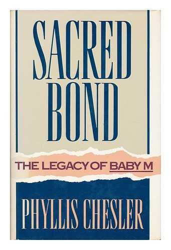 Sacred Bond (0812917456) by Chesler, Phyllis