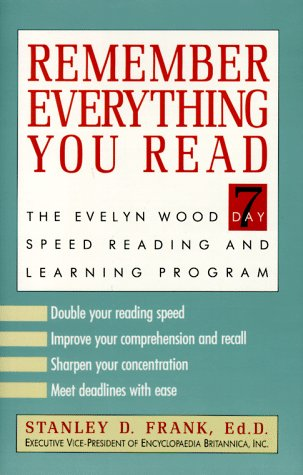 9780812917734: Remember Everything You Read: The Evelyn Wood Seven-Day Speed Reading and Learning Program