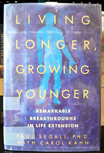 9780812918038: Living Longer
