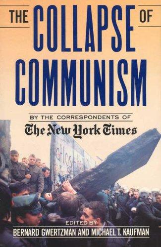 THE COLLAPSE OF COMMUNISM: GWERTZMAN BERNARD &
