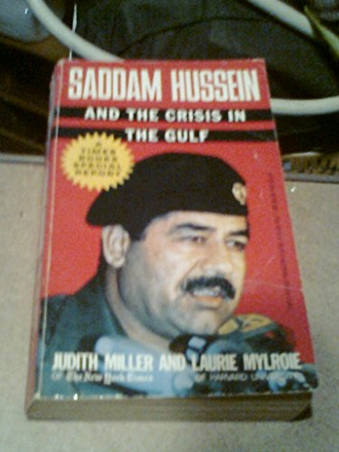 9780812919219: Saddam Hussein and the Crisis in the Gulf