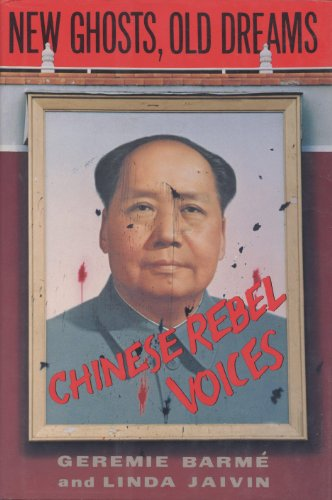 9780812919271: New Ghosts, Old Dreams: Chinese Rebel Voices