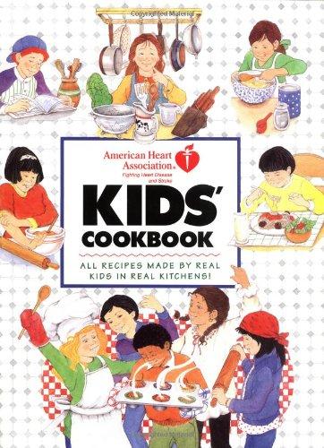 Kids' Cookbook: American Heart Association: Winston, Mary -