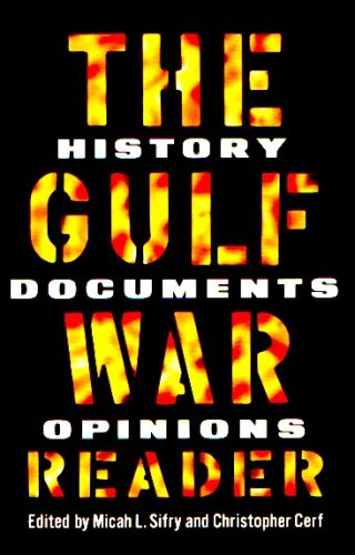 9780812919479: Gulf War Reader: History, Documents, Opinions