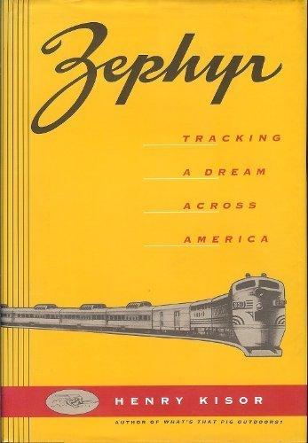 9780812919844: Zephyr: Tracking a Dream Across America