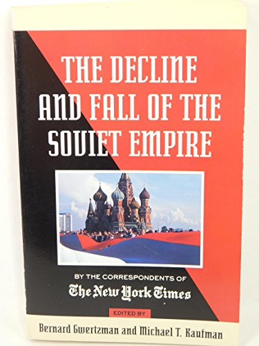 9780812920468: Decline and Fall of the Soviet Empire