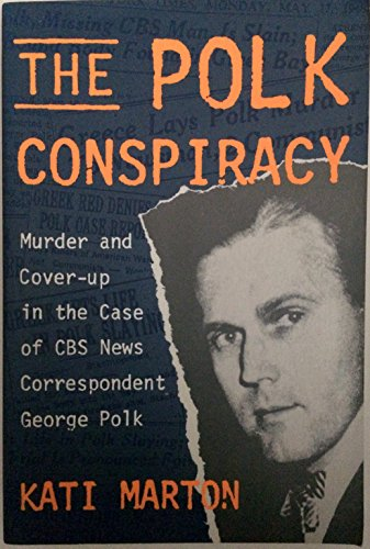 9780812920475: The Polk Conspiracy
