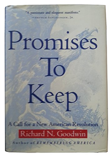 9780812920543: Promises To Keep: A Call For A New American Revolution