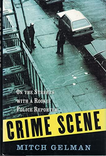 Crime Scene: Gelman, Mitch