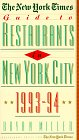 9780812920895: New York Times Guide to Restaurants in New York City: 1993-1994