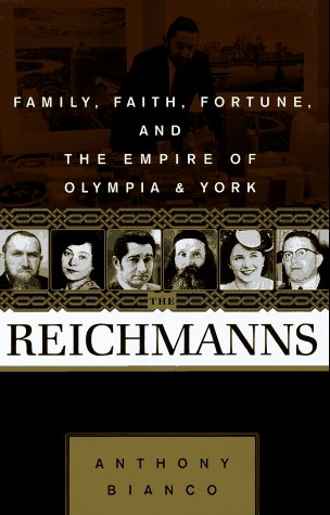 9780812921403: The Reichmanns: Family, Faith, Fortune, and the Empire of Olympia & York