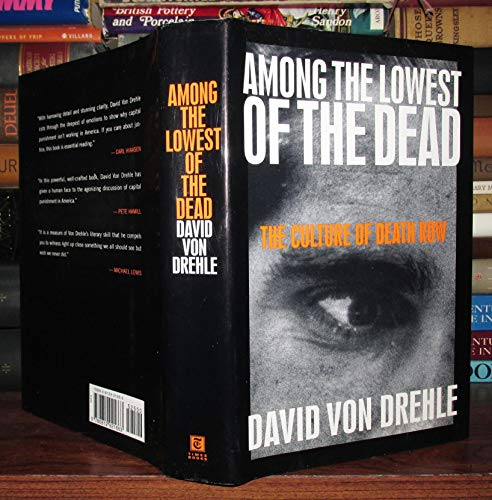 9780812921663: Among the Lowest of the Dead: The Culture of Death Row