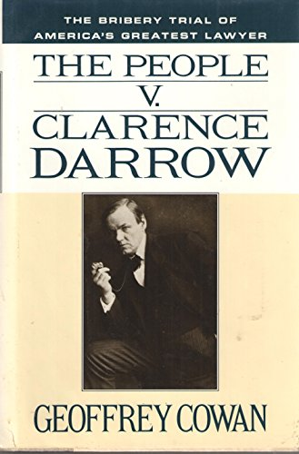 9780812921793: The People v. Clarence Darrow: The Bribery Trial of America's Greatest Lawyer