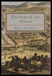 THE SEARCH FOR AFRICA: History, Culture, Politics