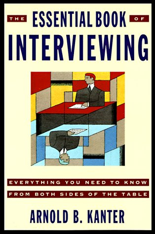 9780812922813: The Essential Book of Interviewing: Everything You Need to Know from Both Sides of the Table