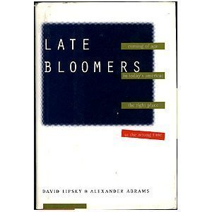9780812922905: Late Bloomers: Coming of Age in Today's America:: The Right Place at the Wrong Time