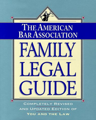 9780812923612: The American Bar Association Family Legal Guide: Completely Revised and Updated Edition of You and the Law