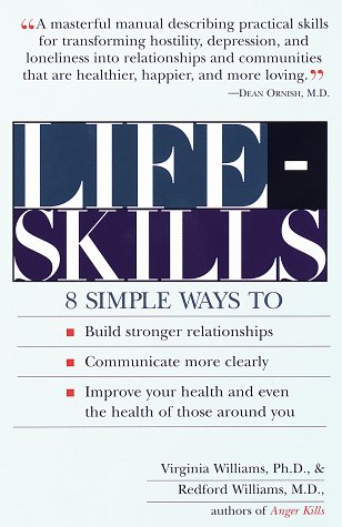 9780812924244: Lifeskills: 8 Simple Ways to Build Stronger Relationships, Communicate More Clearly, and Imp rove Your Health