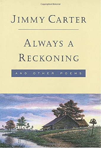 Always a Reckoning and Other Poems: Carter, Jimmy