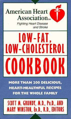 9780812924756: American Heart Association Low-Fat, Low-Cholesterol Cookbook: More than 200 Delicious, Heart-Healthful Recipes for the Whole Family