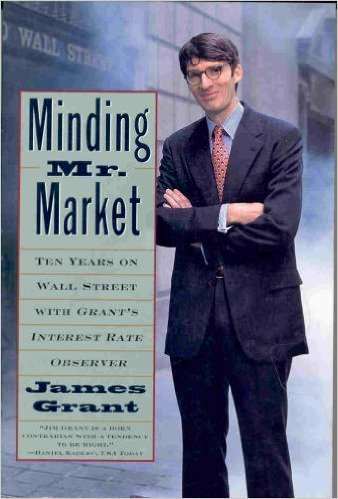 9780812924848: Minding Mister Market:: Ten Years on Wall Street with Grant's Interest Rate Observer
